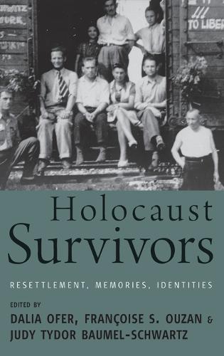 Holocaust Survivors: Resettlement, Memories, Identities (Hardback)