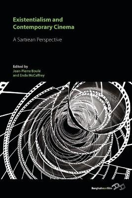 Existentialism and Contemporary Cinema: A Sartrean Perspective (Hardback)
