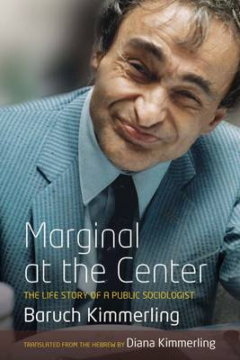 Marginal At the Center: The Life Story of a Public Sociologist (Paperback)