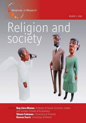 Religion and Society: Volume 3: Advances in Research (Paperback)