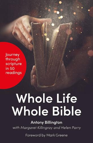 Whole Life, Whole Bible: 50 Readings on Living in the Light of Scripture (Paperback)