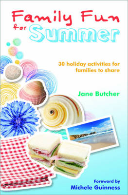 Family Fun for Summer: 30 Holiday Activities for Families to Share (Paperback)