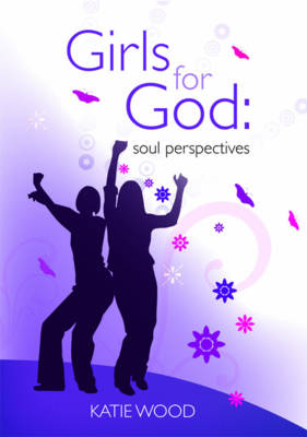 Girls for God: Soul Perspective (Paperback)