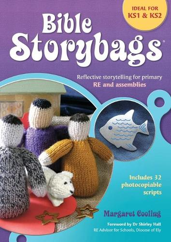 Bible Storybags: Reflective storytelling for primary RE and assemblies (Paperback)