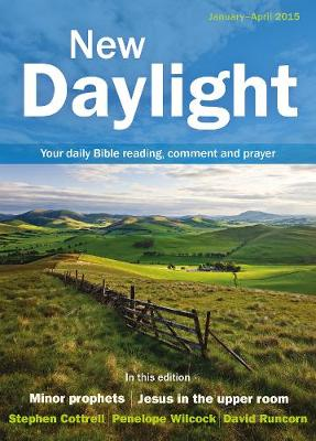 New Daylight January - April 2015: Your Daily Bible Reading, Comment and Prayer - New Daylight (Paperback)