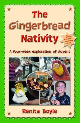 The Gingerbread Nativity: A Four-week Exploration of Advent (Paperback)