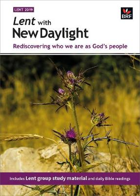 Lent with New Daylight: Rediscovering who we are as God's people (Paperback)