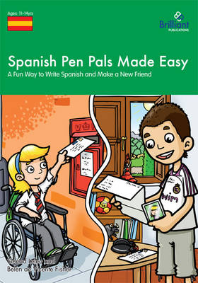 Spanish Pen Pals Made Easy, KS3: A Fun Way to Write Spanish and Make a New Friend (Paperback)