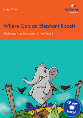Where Can an Elephant Roost: Challenges to Ignite Learning in Key Stage 2