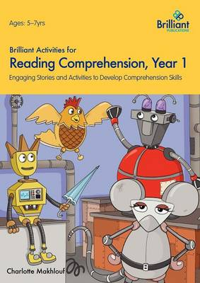 Brilliant Activities for Reading Comprehension, Year 1: Engaging Stories and Activities to Develop Comprehension Skills (Paperback)
