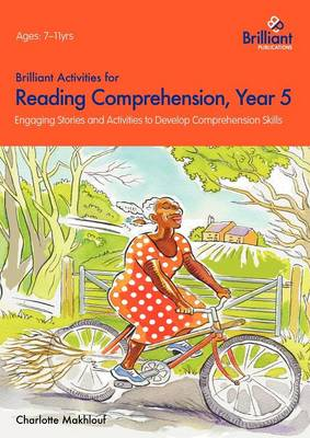 Brilliant Activities for Reading Comprehension, Year 5: Engaging Stories and Activities to Develop Comprehension Skills (Paperback)