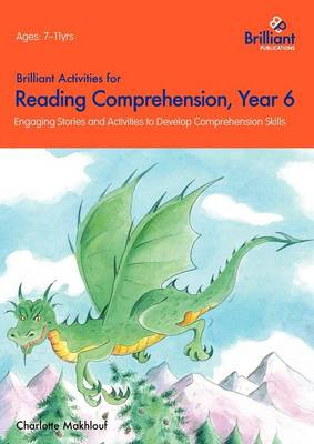 Brilliant Activities for Reading Comprehension, Year 6: Engaging Stories and Activities to Develop Comprehension Skills (Paperback)