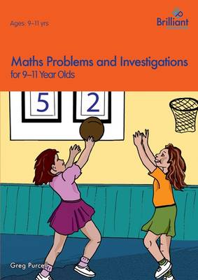 Maths Problems and Investigations, 9-11 Year Olds (Paperback)
