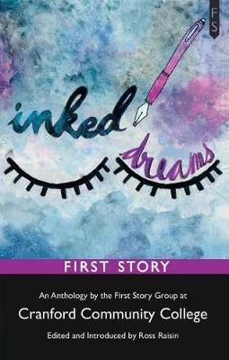 Inked Dreams: An Anthology by the First Story Group at Cranford Community College (Paperback)