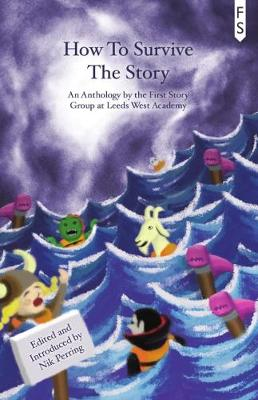 How to Survive the Story (Paperback)