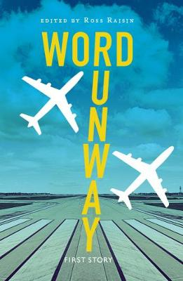 Word Runway: An Anthology by the First Story Group at Cranford Community College (Paperback)