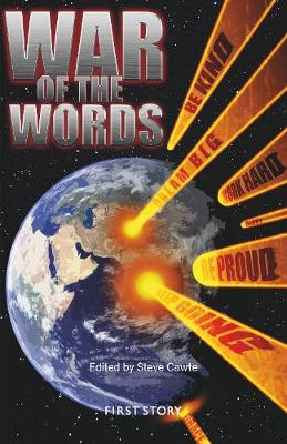 War of the Words: An Anthology by the First Story Group at Lincoln - A Priory Academy (Paperback)