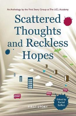 Scattered Thoughts and Reckless Hopes (Paperback)