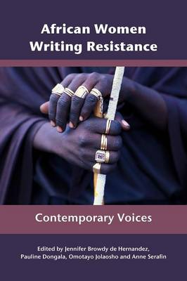 African Women Writing Resistance: An Anthology of Contemporary Voices (Paperback)