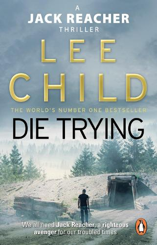 Die Trying: (Jack Reacher 2) - Jack Reacher (Paperback)