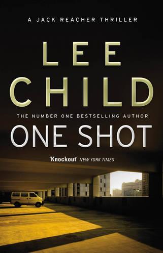 One Shot: (Jack Reacher 9) - Jack Reacher (Paperback)