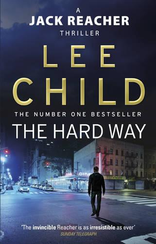 The Hard Way: (Jack Reacher 10) - Jack Reacher (Paperback)