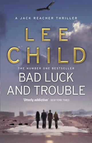 Bad Luck And Trouble: (Jack Reacher 11) - Jack Reacher (Paperback)