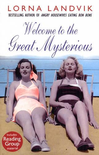 Welcome To The Great Mysterious (Paperback)