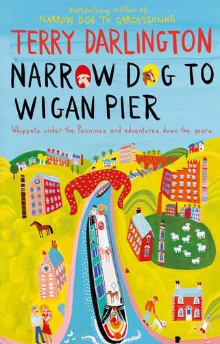 Narrow Dog to Wigan Pier (Paperback)