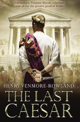 The Last Caesar: Roman Historical Fiction (Paperback)