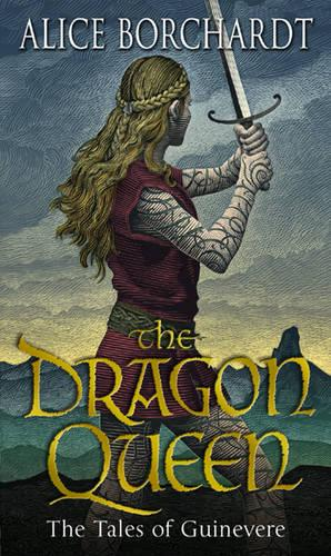 The Dragon Queen: Tales Of Guinevere Vol 1 - TALES OF GUINEVERE (Paperback)