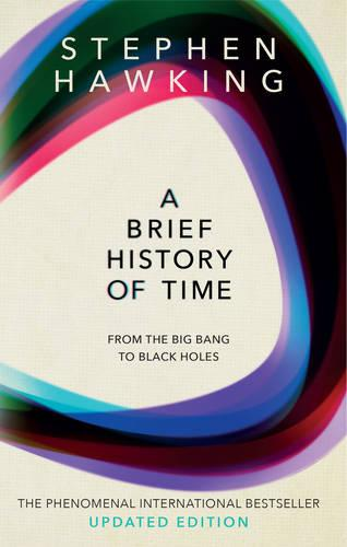 A Brief History Of Time: From Big Bang To Black Holes (Paperback)