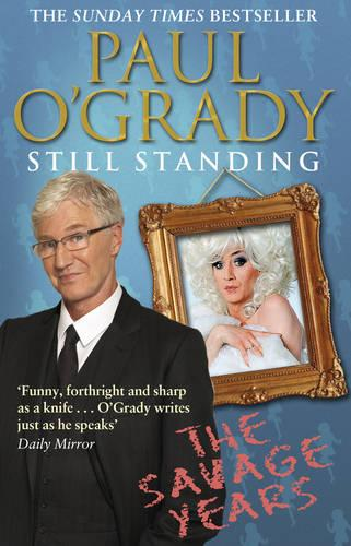 Still Standing: The Savage Years (Paperback)
