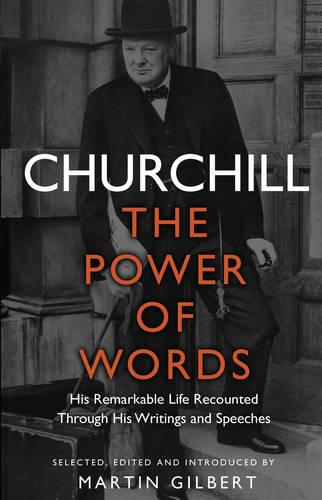 Churchill: The Power of Words (Paperback)
