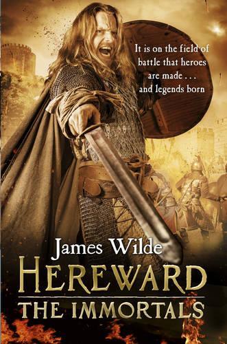 Hereward: The Immortals: (Hereward 5) - Hereward (Paperback)