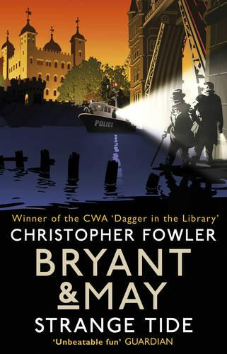 Bryant & May - Strange Tide: (Bryant & May Book 13) - Bryant & May (Paperback)