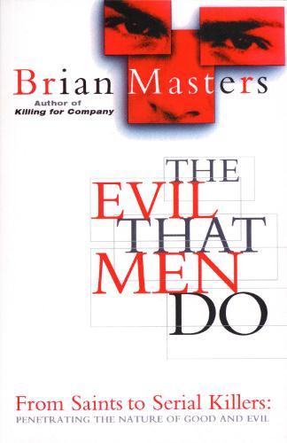 The Evil That Men Do (Paperback)