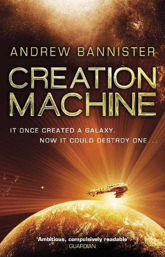 Creation Machine: (The Spin Trilogy 1) (Paperback)