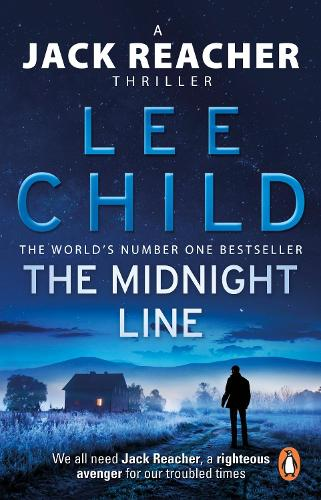 The Midnight Line: (Jack Reacher 22) - Jack Reacher (Paperback)