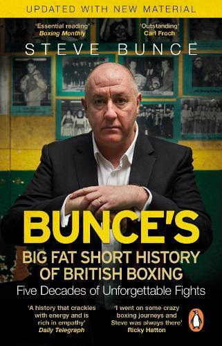 Bunce's Big Fat Short History of British Boxing (Paperback)