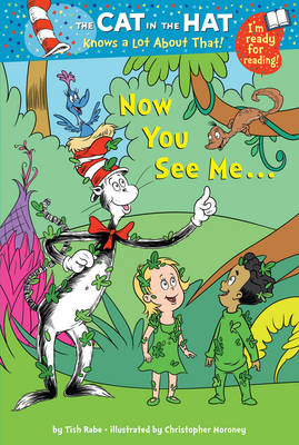 The Cat in the Hat Knows a Lot About That!: Now You See Me...: Colour First Reader - The Cat in the Hat 9 (Paperback)