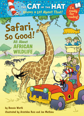 The Cat in the Hat Knows a Lot About That!: Safari, So Good!: Colour First Reader (Paperback)