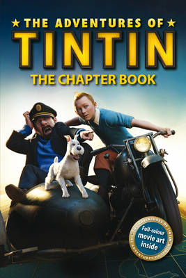 The Adventures of Tintin: The Chapter Book (Paperback)