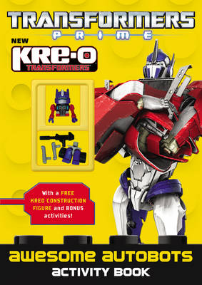 Transformers Prime Kre-O: Awesome Autobots (Paperback)