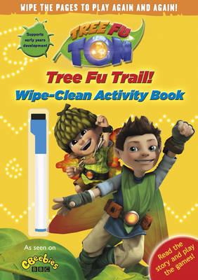 Tree Fu Tom: Tree Fu Trail! Wipe-clean Activity Book (Paperback)