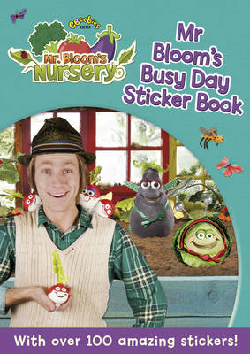 Mr Bloom's Nursery: Mr Bloom's Busy Day Sticker Book (Paperback)