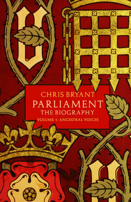 Parliament: the Biography: Ancestral Voices Volume I (Hardback)