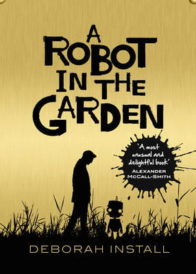 A Robot In The Garden (Paperback)