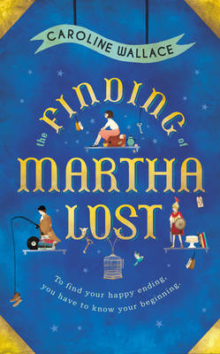 The Finding of Martha Lost (Hardback)