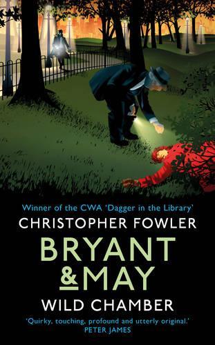 Bryant & May - Wild Chamber: (Bryant & May 14) - Bryant & May (Hardback)